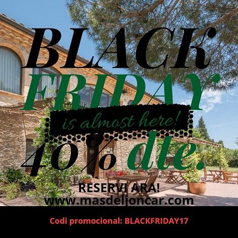 Promoció Black Friday 2017 a Mas del Joncar