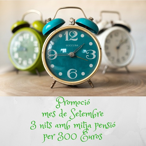 3 x 2 al mes de setembre per 300 euros oferim 3 nits en mitja pensió